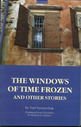 The windows of time frozen and other stories